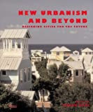 cover of New Urbanism and Beyond: Contemporary and Future Trends in Urban Design