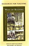 Ways of Reading An Anthology For Writers/Rules For Writers 5th Edition 2 piece set (0312430671) by Bartholomae, David