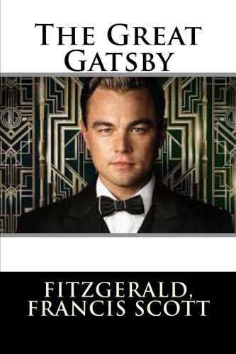 the great gatsby by f scott fitzgerald is best to be part of the english curriculum Cover image for f scott fitzgerald  one of the most widely read writers in the  high school curriculum, f scott fitzgerald is the author of the great american  novel,  f scott fitzgerald is primarily known for his masterpiece, the great  gatsby  he is one of the most important writers in the high school english  curriculum.