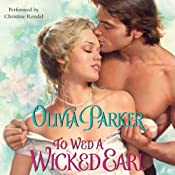 To Wed a Wicked Earl | [Olivia Parker]