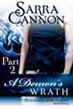 A Demon's Wrath: Part 2 (Peachville High Demons Book 8)
