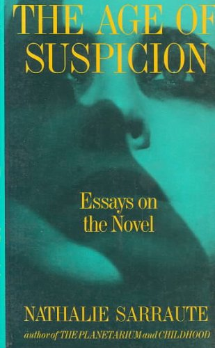 The Age of Suspicion: Essays on the Novel