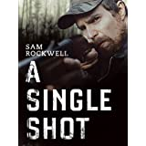 Extra A Single Shot ~ Sam Rockwell