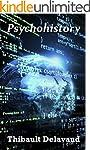 Psychohistory (R�ves C�lestes t. 1) (...