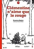 Clementine n\'aime que le rouge par Krystyna Boglar