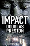 IMPACT (0230742971) by DOUGLAS PRESTON