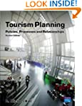 Tourism Planning: Policies, Processes...