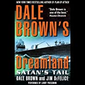 Dreamland: Satan's Tail | [Dale Brown, Jim DeFelice]