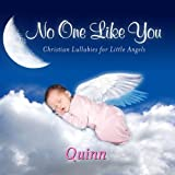 No One Like You, Personalized Lullabies for Quinn - Pronounced ( Kwin )