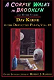 img - for A Corpse Walks in Brooklyn and Other Stories (Day Keene in the Detective Pulps) (Volume 5) book / textbook / text book