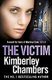 The Victim (Mitchells & O'haras Trilogy Book 3)