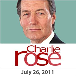 Charlie Rose: Gerald Seib, Dan Balz, Al Hunt, Errol Morris, July 26, 2011 Radio/TV Program