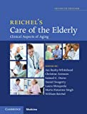 img - for Reichel's Care of the Elderly: Clinical Aspects of Aging book / textbook / text book