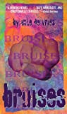 img - for Bruises (Laurel-Leaf Books) by Anke De Vries (1997-11-10) book / textbook / text book