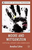 img - for Moore and Wittgenstein: Scepticism, Certainty and Common Sense (History of Analytic Philosophy) book / textbook / text book