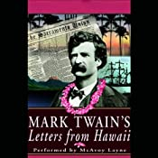 Mark Twain's Letters from Hawaii | [Mark Twain]