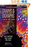 Graphs & Digraphs, Sixth Edition (Textbooks in Mathematics)