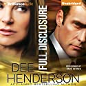 Full Disclosure (       UNABRIDGED) by Dee Henderson Narrated by David de Vries