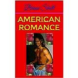 American Romance ~ Brian Shell