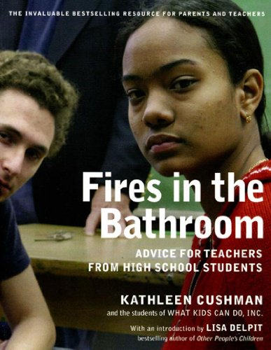 Fires in the Bathroom: Advice for Teachers from High...