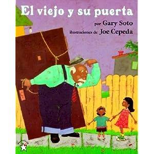 El Viejo y Su Puerta [SPA-VIEJO Y SU PUERTA] [Spanish Edition]