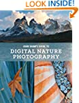 John Shaw's Guide to Digital Nature P...