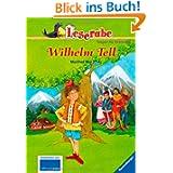 Leserabe - 3. Lesestufe: Wilhelm Tell