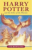 Harry Potter and the Order of the Phoenix (Book 5): Written by J. K. Rowling, 2004 Edition, Publisher: Raincoast Books [Paperback]