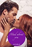 Mad about you - erotische Novelle