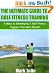 The Ultimate Guide To Golf Fitness Tr...
