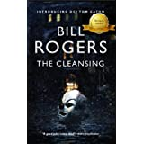 The Cleansing (DCI Tom Caton Manchester Murder Mysteries Book 1)by Bill Rogers