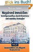 Immobilien intelligent finanzieren (Megatrend Immobilien