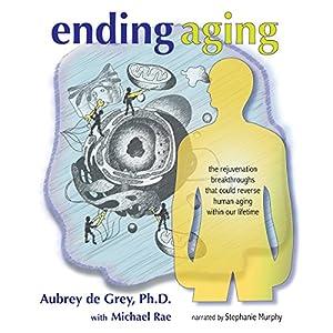 Ending Aging Hörbuch
