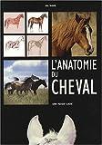 echange, troc Anke Rüsbüldt - L'anatomie du cheval : Guide pratique illustré