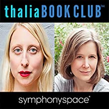 Thalia Book Club: Ann Patchett's State of Wonder Discours Auteur(s) : Ann Patchett Narrateur(s) : Emma Straub, Alan Alda
