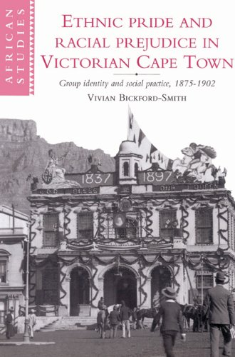 Ethnic Pride and Racial Prejudice in Victorian Cape Town (African Studies)
