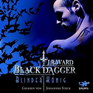 Blinder König (Black Dagger 14) Hörbuch