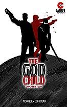 The God Child #2 (the God Child: 1)