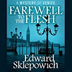 Farewell to the Flesh | Edward Sklepowich
