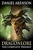 Dragonlore: The Complete Trilogy (English Edition)