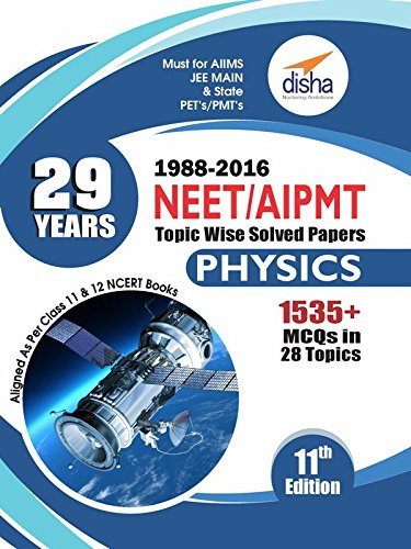29 Years NEET AIPMT Topic wise Solved Papers Physics 1988 to 2016