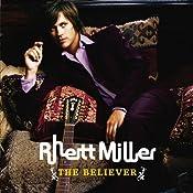 Rhett Miller - The Believer - Amazon.com Music
