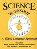 img - for Science Workshop: A Whole Language Approach by Mary Bird (1993-03-01) book / textbook / text book