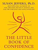THE LITTLE BOOK OF CONFIDENCE (The Little Books 1) (English Edition)