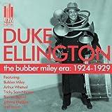 Bubber Miley Era: 1924-1929