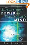 Supernatural Power Of A Transformed Mind