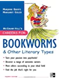Careers for Bookworms & Other Literary Types, Fourth Edition (McGraw-Hill Careers for You)