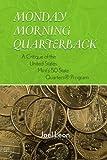 MONDAY MORNING QUARTERBACK: A CRITIQUE OF THE UNITED