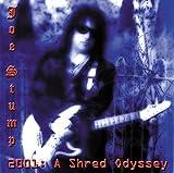 2001: A Shred Odyssey by Stump, Joe (1994-07-12)