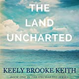 img - for The Land Uncharted book / textbook / text book